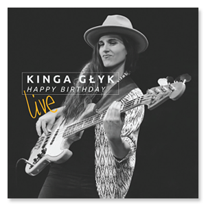 Kinga Głyk Happy Birthday Live